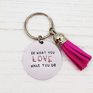 Stamped With Love - Mini Motivation - Do What You Love Keyring