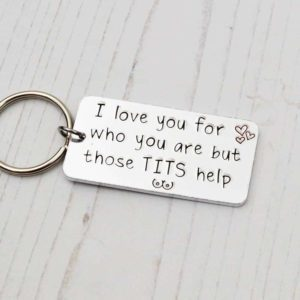 Stamped With Love - I Love you for you but those Tits help Keyring