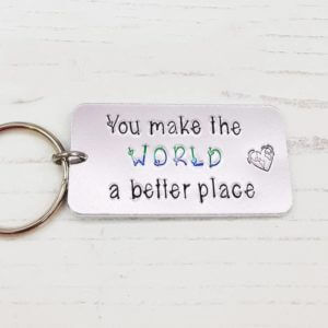 Stamped With Love - You make the world a better place keyring