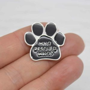 Stamped With Love - Who Rescued Who Enamel Pin